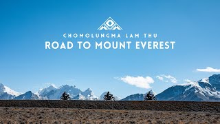 Chomolungma Lam Thu | Royal Enfield's Ride to Mount Everest