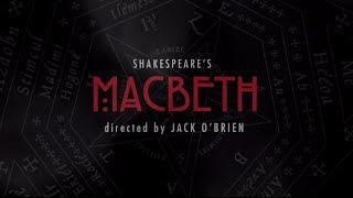 Shakespeare's MACBETH up close trailer