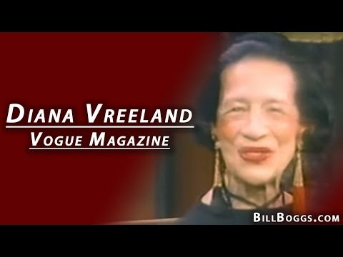 Diana Vreeland of Vogue Magazine - Interview with Bill Boggs