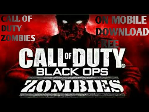How To Download Call Of Duty Black Ops Zombies Mobile Free