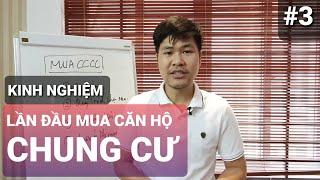 Lần Đầu Mua Chung Cư - Những điều nên biết trước khi mua P3| Trần Minh BĐS