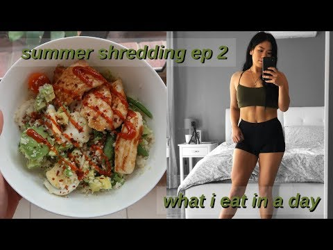 SUMMER SHREDDING EP 2 - WHAT I EAT IN A DAY FOR FAT LOSS thumbnail