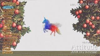 Mrs. GREEN APPLE - 4th Full Album「Attitude」ダイジェスト映像