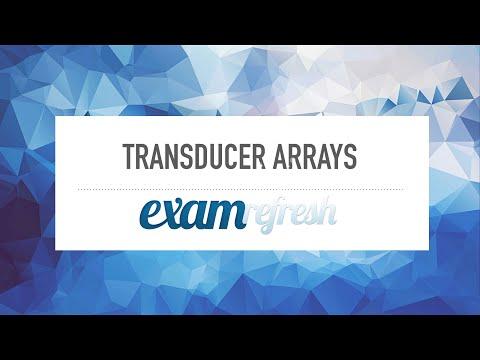 Ultrasound Physics - Transducer arrays