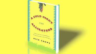 Lori Lansens recommends A Cold Night for Alligators