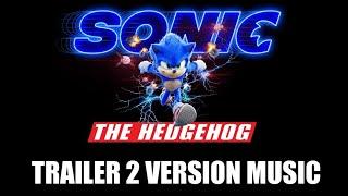 SONIC THE HEDGEHOG Trailer 2  Music Version | International Movie Trailer Soundtrack Theme Song