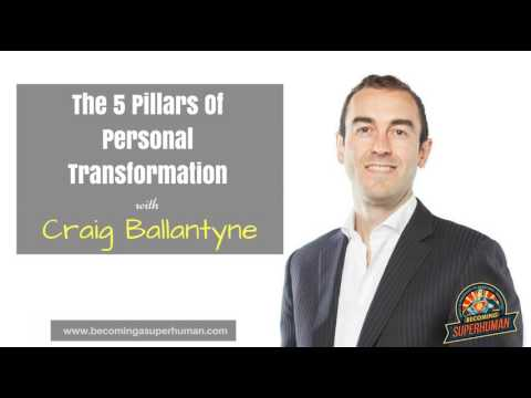 Ep. 89: Craig Ballantyne: The 5 Pillars Of Personal Transformation