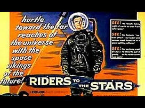 Riders to the Stars  1954  Full Movie