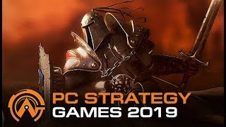 Top 10 Upcoming PC Strategy Games of 2019 [Real time, Turn Based, 4X]