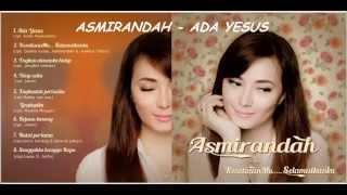 Download Mp3 Asmirandah - Ada Yesus