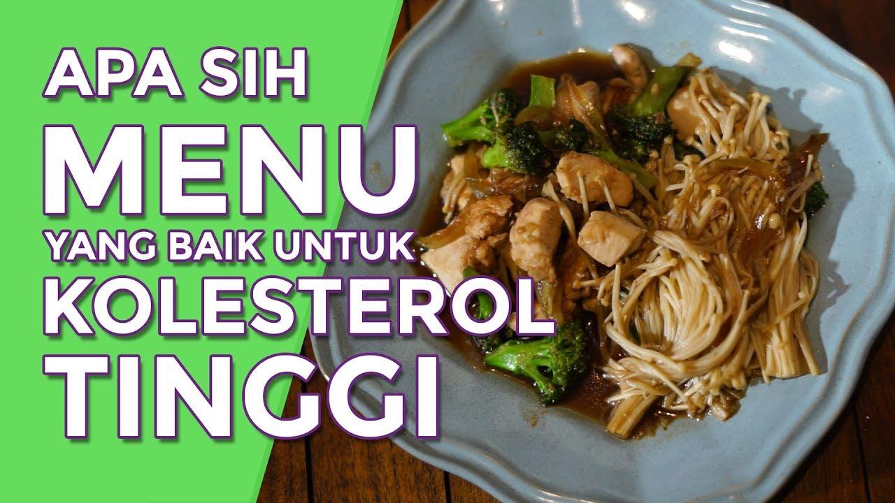 Apa Sih Menu Yang Baik Untuk Kolesterol Tinggi Eps 01 My Meal Youtube