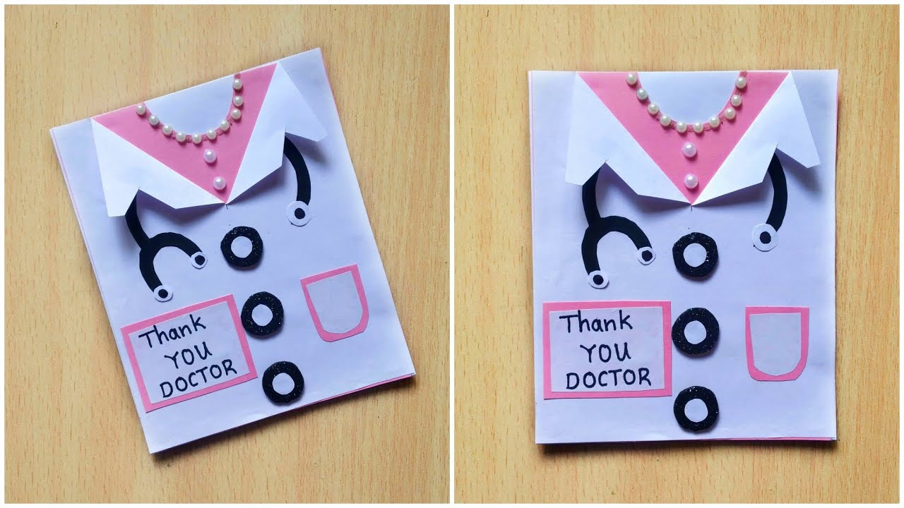 thank you card for doctors doctors day card diy doctors