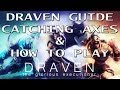 Draven Guide Season 5 - Catch Axes & How to Play - League of Legends Guide