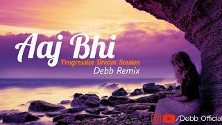 Aaj Bhi (Remix) Debb | Vishal Mishra | Progressive Dream Session | Ali Fazal , Surbhi Jyoti | VYRL