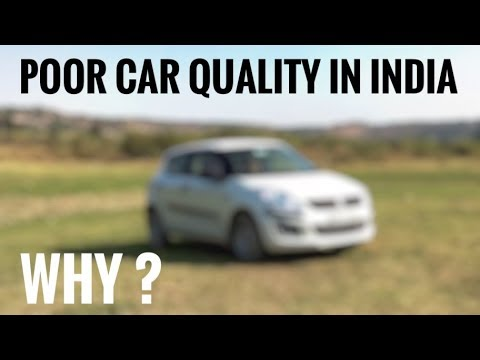 Poor Car Quality In India Youtube