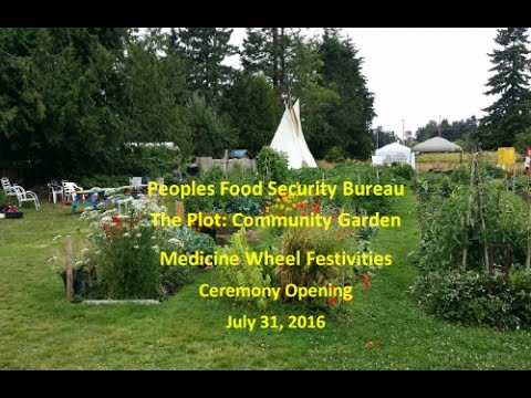 The Plot: Community Garden Medicine Wheel Festivities