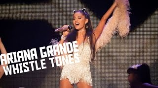 Ariana Grande - Best Whistle Tones/High Notes 2007-2016
