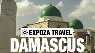 Damascus (Syria) Vacation Travel Video Guide