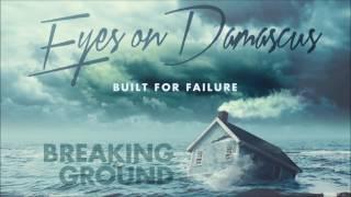 Breaking Ground - Eyes on Damascus