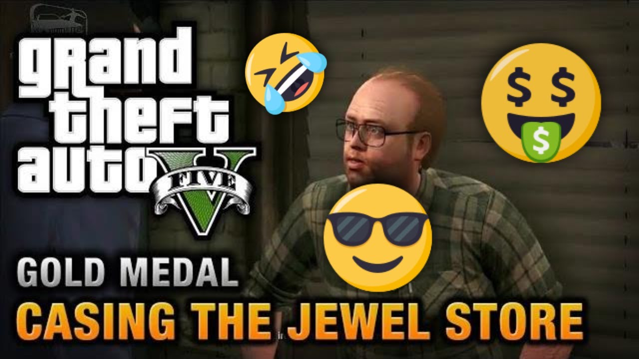 GTA 5 - Mission #11 - Casing the Jewel Store [100% Gold Medal Walkthrough]