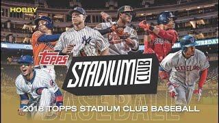 Part 1 - 06/29/18 - Facebook - 8 PM CDT - 2018 Topps Stadium Club Baseball Full Case Break
