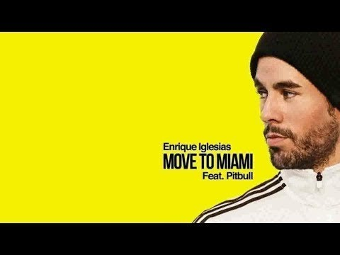 Enrique Iglesias - Move To Miami feat. Pitbull (Official Audio)