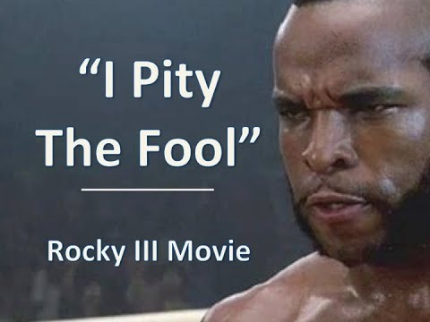 """I Pity the fool"" - Mr. T as ""Clubber Lang"" in Rocky III (This channel is Non Mo"