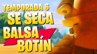 **FORTNITE SEASON 6** BALSA BOTIN IS DRY AND WHAT HAPPENS TO THE SKY