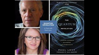 Paul Levy: Quantum Physics & Spiritual Awakening