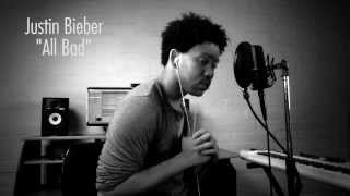 Repeat youtube video Justin Bieber - All Bad (Hamilton Marshall Cover)