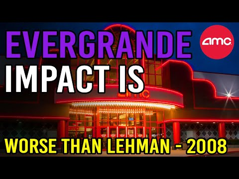 WHY EVERGRANDE WILL BE WORSE THAN LEHMAN + AMC UPDATE 🔥 – AMC Stock Short Squeeze Update