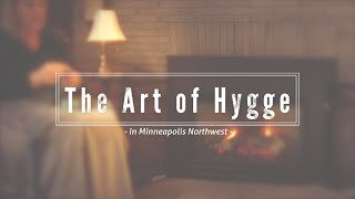 The Art of Hygge in Minneapolis Northwest