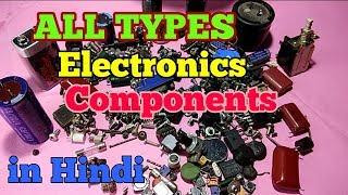 Basic Electronics Components in Hindi.