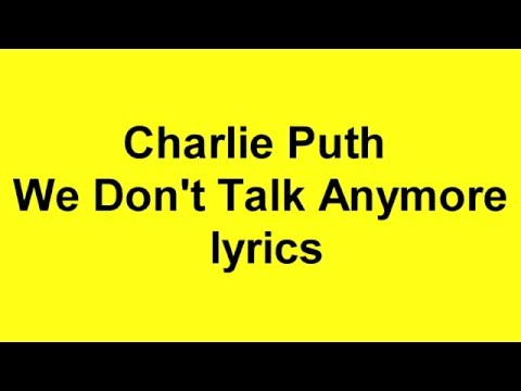 Charlie Puth - We Don't Talk Anymore ft....