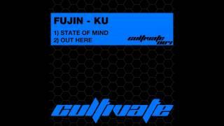 Fujin - Ku - Out Here (Original Mix) [Cultivate]