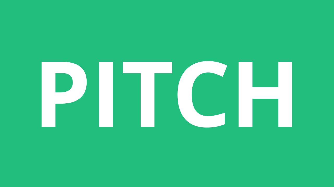 How To Pronounce Pitch - Pronunciation Academy