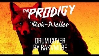 The Prodigy - Rok-Weiler (Drum Cover)