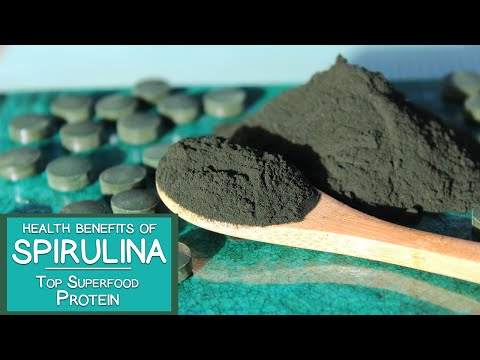 Health Benefits of Spirulina, Top Superfood Protein and Mult