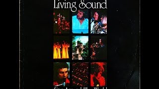 Living Sound and Larry Dalton: Sing around the world.