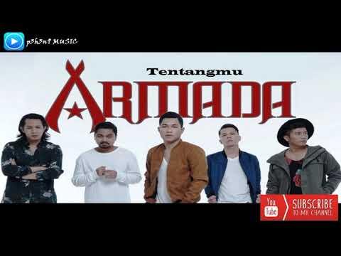 Armada - Tentangmu (Original Audio)