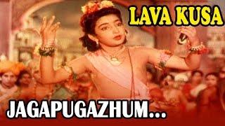 Tamil Movie Song | Lava Kusa | Jagapugazhum...