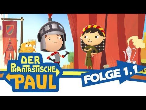 Der phantastische Paul  Der mutige Ritter Paul  Folge 1, Episode 1