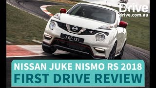 Nissan Juke Nismo RS 2018 First Drive Review | Drive.com.au