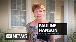 Hanson rejects Qld Olympics bid, supports McKenzie sports grants Senate investigation | ABC News