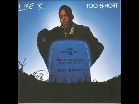 Too $hort - Life is... Too $hort(full album)