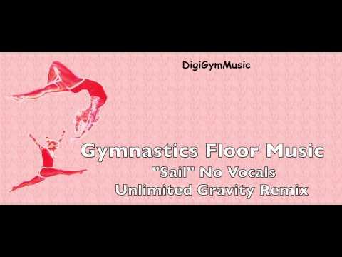 Gymnastics Floor Music - Sail Remix_noVox