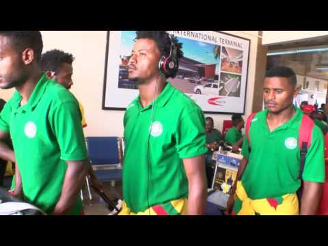 ETHIOPIA TEAM ARRIVAL AHEAD OF 2019 AFRICAN CUP OF NATIONS QUALIFIES