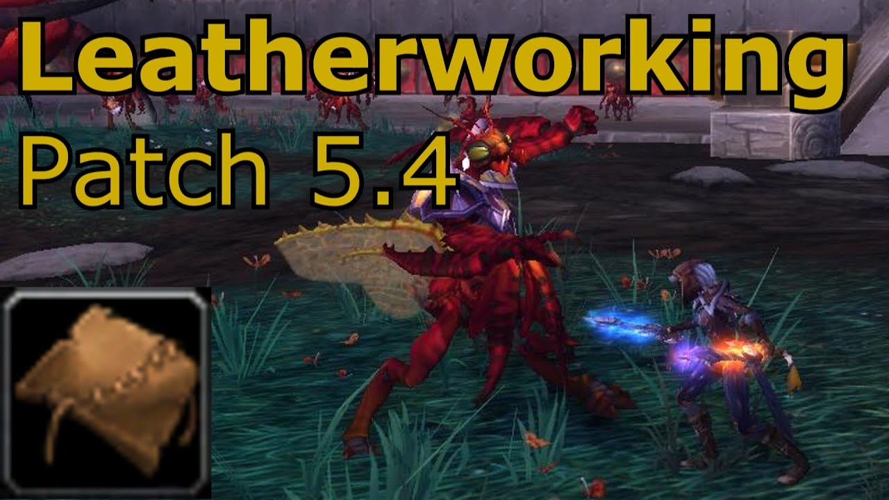 new leatherworking items wow mop how to guide patch 5 4 youtube rh youtube com WoW Profession Leveling Guide Best WoW Leveling Guide