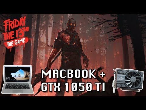 Friday the 13th: The Game on a MacBook + GTX 1050 Ti (Low