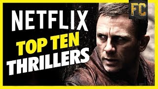 Top 10 Thriller Movies on Netflix | Best Movies to Watch on Netflix 2018 | Flick Connection